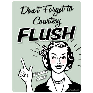 Dont Forget To Flush Sticker