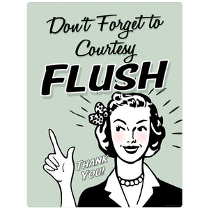 Dont Forget To Flush Decal