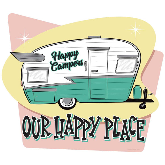 Happy Campers Our Happy Place Decal