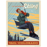 Vail Colorado I Would Rather Be Skiing Decal