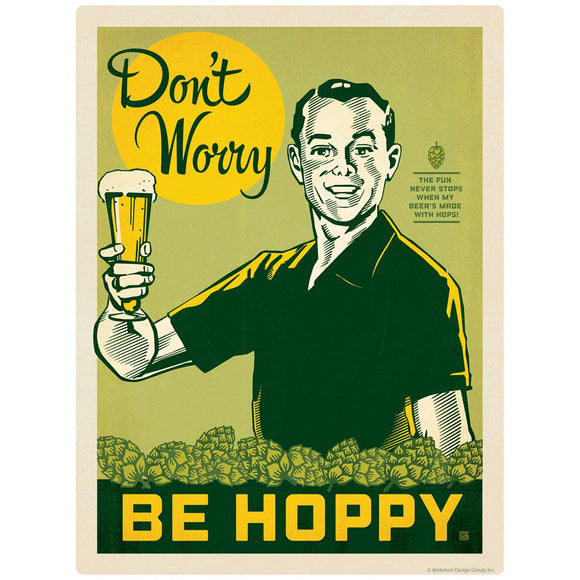 Dont Worry Be Hoppy Beer Decal