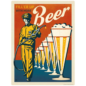 Filler Up with More Beer Decal