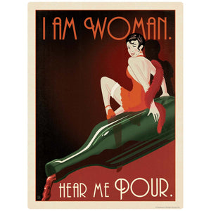 I Am Woman Hear Me Pour Wine Decal