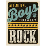 Attention Boys Totally Rock Decal