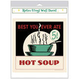 Best Hot Soup 5 Cents Decal