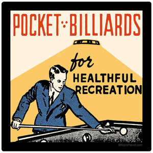 Pocket Billiards For Healthful Recreation Decal
