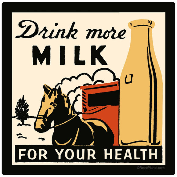 Drink More Milk For Your Health Decal