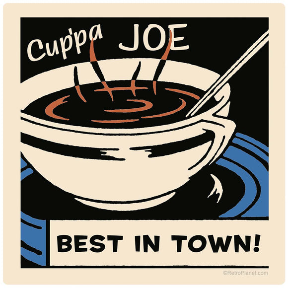 Cuppa Joe Best In Town Cpffee Sticker