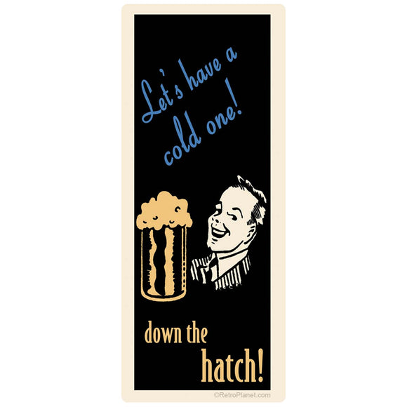 Beer Lets Have A Cold One Sticker