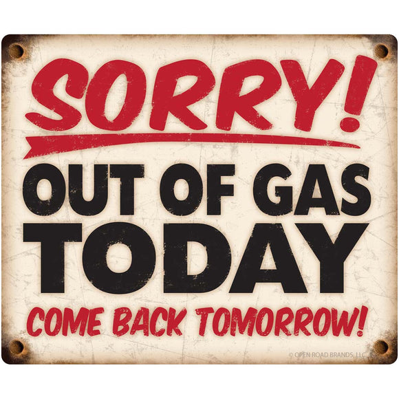 Sorry Out Of Gas Wholesale Decal