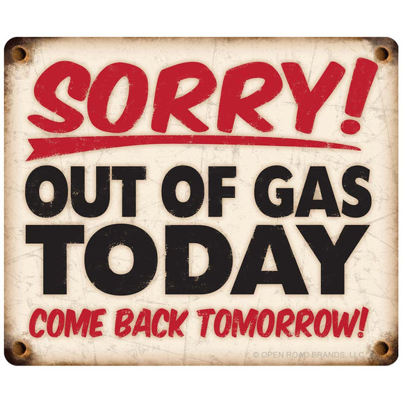 Sorry Out Of Gas Wholesale Sticker