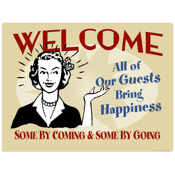 Welcome Guests Bring Happiness Decal