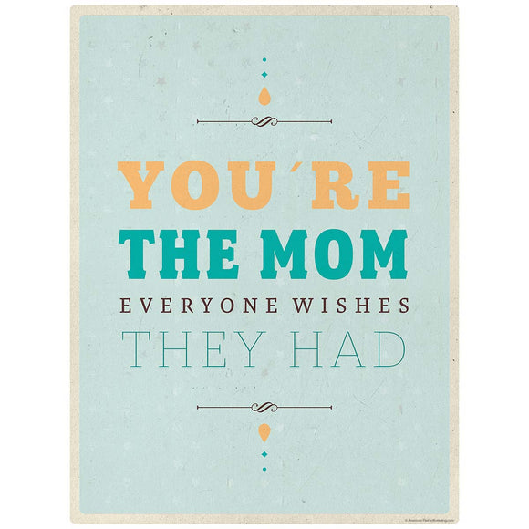 Youre the Mom Everyone Wishes They Had Sticker