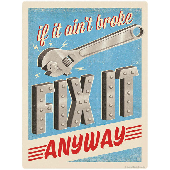 Fix It Anyway Garage Decal