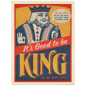 Good To Be King Dad Man Cave Decal