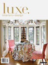 Luxe Magazine Interiors & Design - January 2016