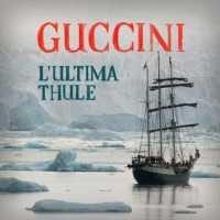 L'ULTIMA THULE - FRANCESCO GUCCINI