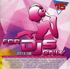 FOR DJS ONLY 06-2013