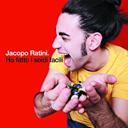 JACOPO RATINI- HO FATTO I SOLDI FACILI