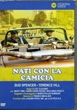 NATI CON LA CAMICIA - Bud Spencer-Terrence Hill