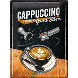 Cappuccino Good Idea Sign - Large (Size: 30x 40cm)
