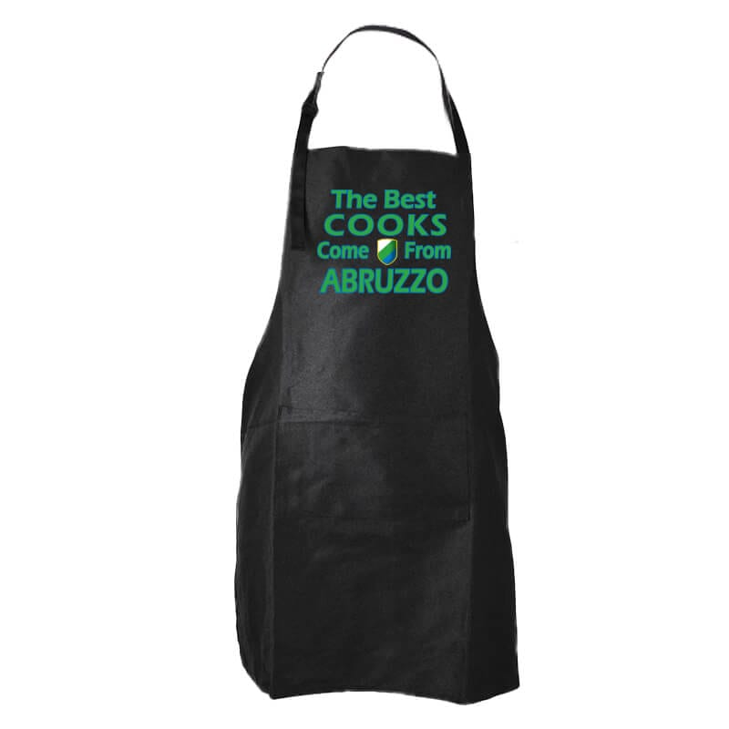 The Best Cooks come from Abruzzo Apron