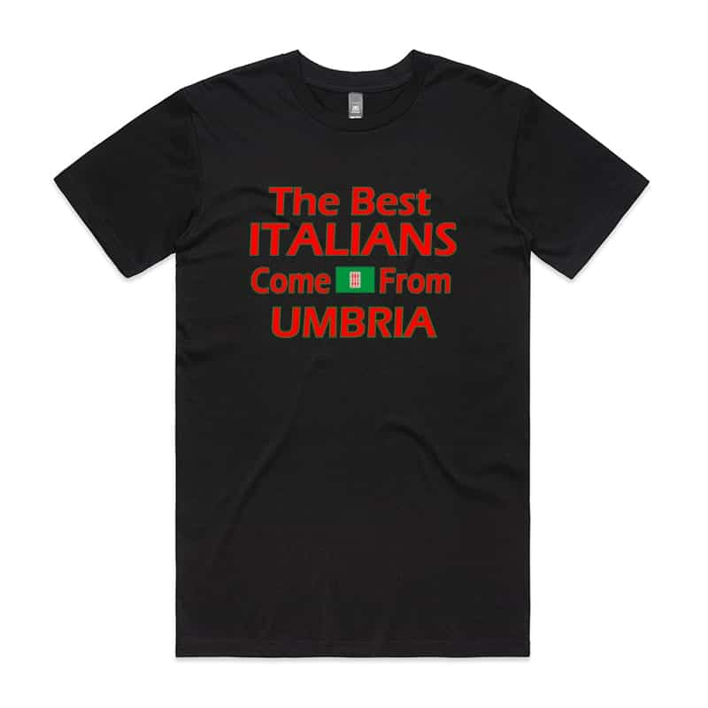 Best Italians come from Umbria T-Shirt