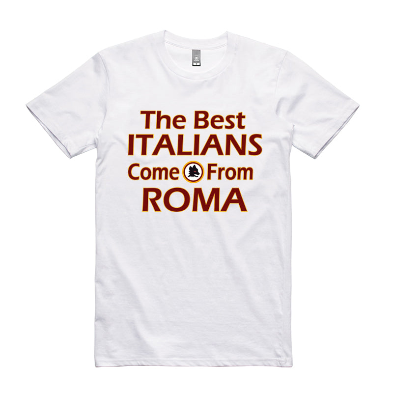 Best Italian Come From Roma T-Shirt