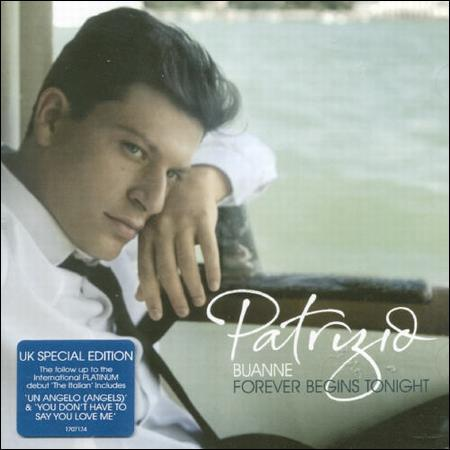 PATRIZIO BUANNE - FOREVER BEGINS TONIGHT