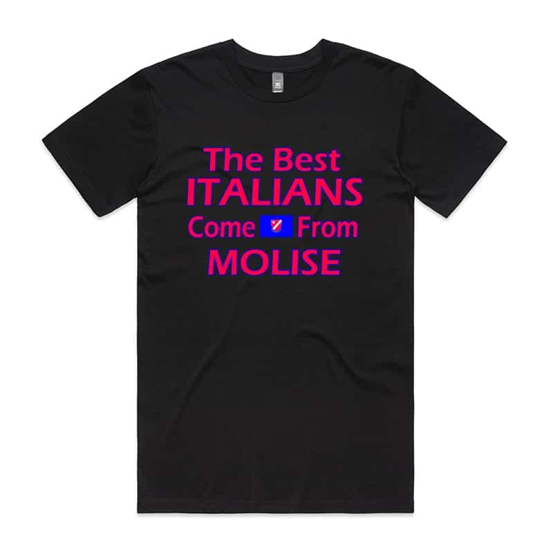 The best Italians come from Molise T-Shirt
