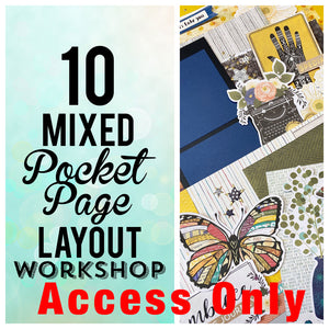 Access ONLY- Storyteller 10 Mixed Pocket/Layout Class