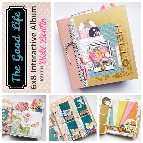 The Good Life 6x8 Interactive Album Kit
