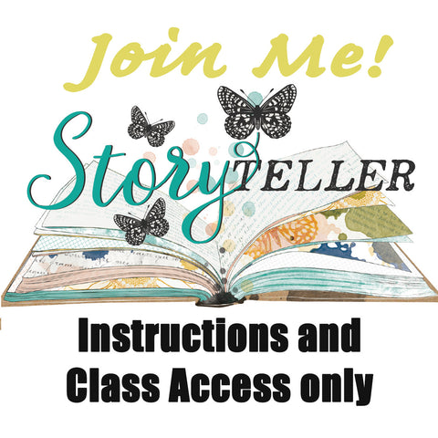 Storyteller Album and Layout Workshop Instructions and Class Access ONLY!!!