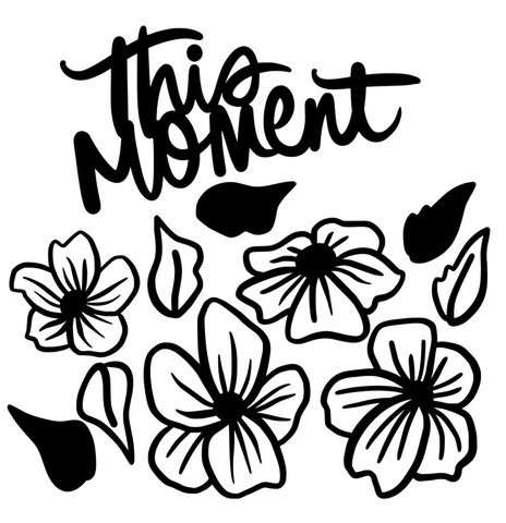 This Moment Floral Cut File
