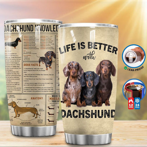 Dachshund Life Is Better With Dachshund Tumbler