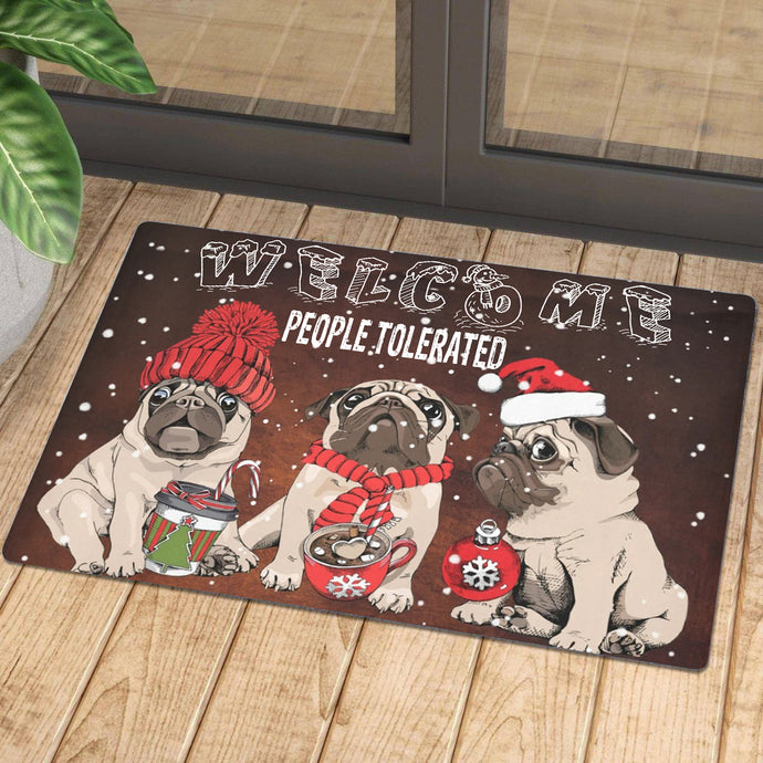 Welcome People Tolerated Pug