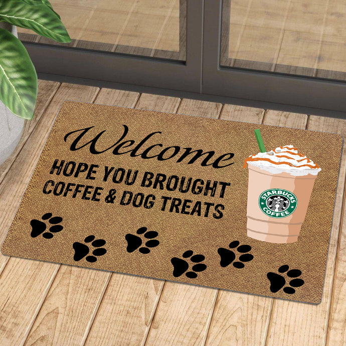 Hope You Brought Coffee And Dog Treats