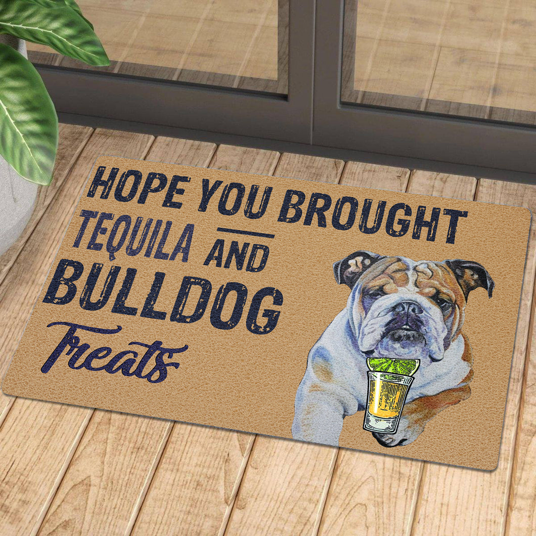 Hope You Brought Tequila And Bulldog Treats 1