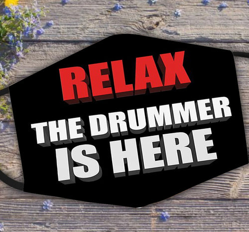 Relax The Drummer Is Here Drum Fm7