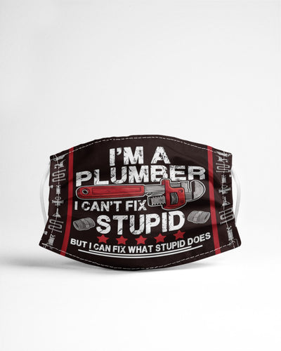 I'm A Plumber I Can't Fix Stupid 2