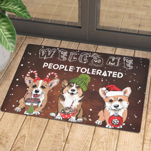 Welcome People Tolerated Corgi