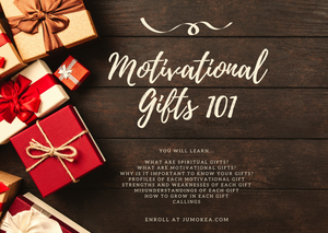Motivational Gifts 101