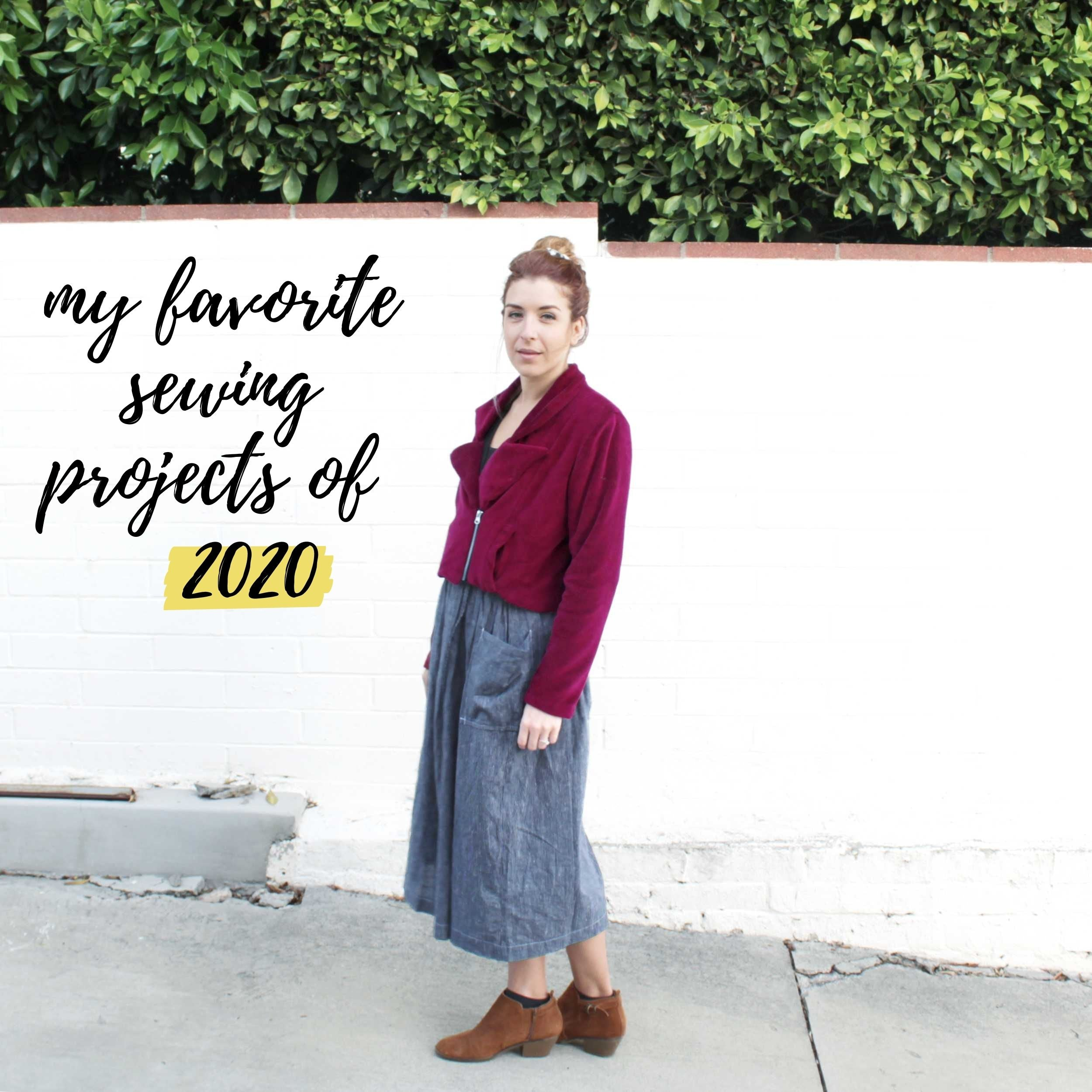 My favorite sewing projects of the year: 2020