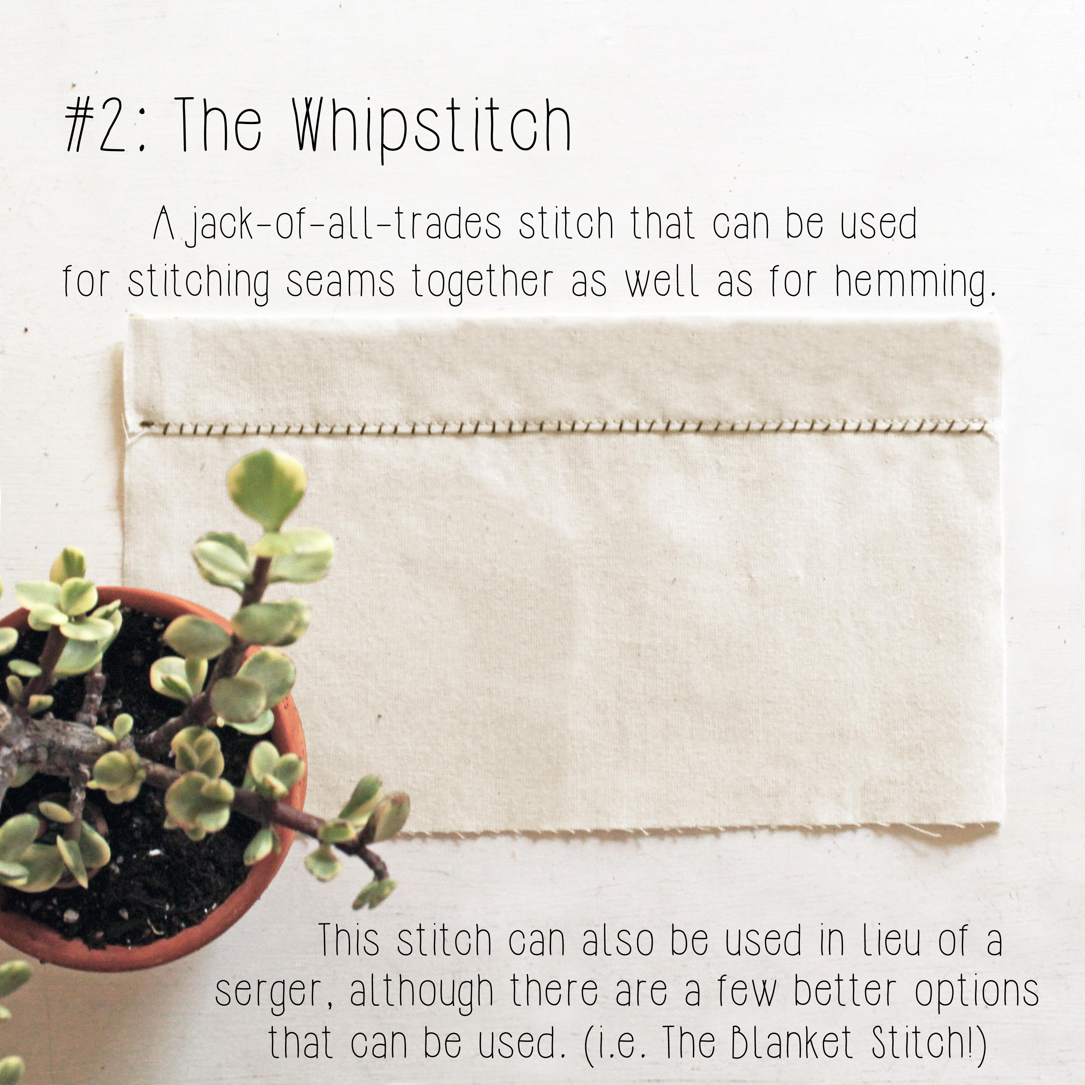 Different types of hand stitches: The whipstitch