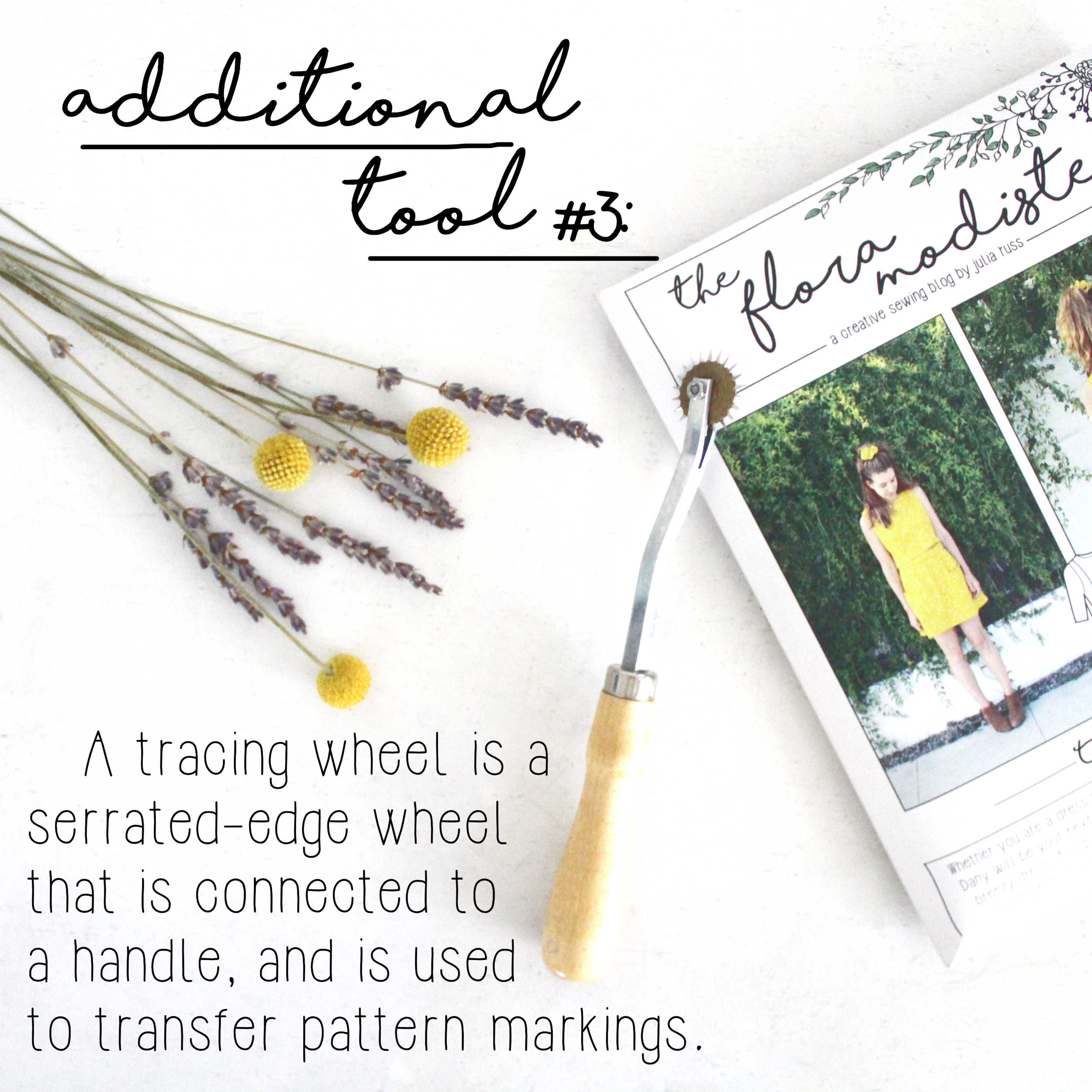 How To Build A Sewing Kit: Additional Tool #3, Tracing Wheel