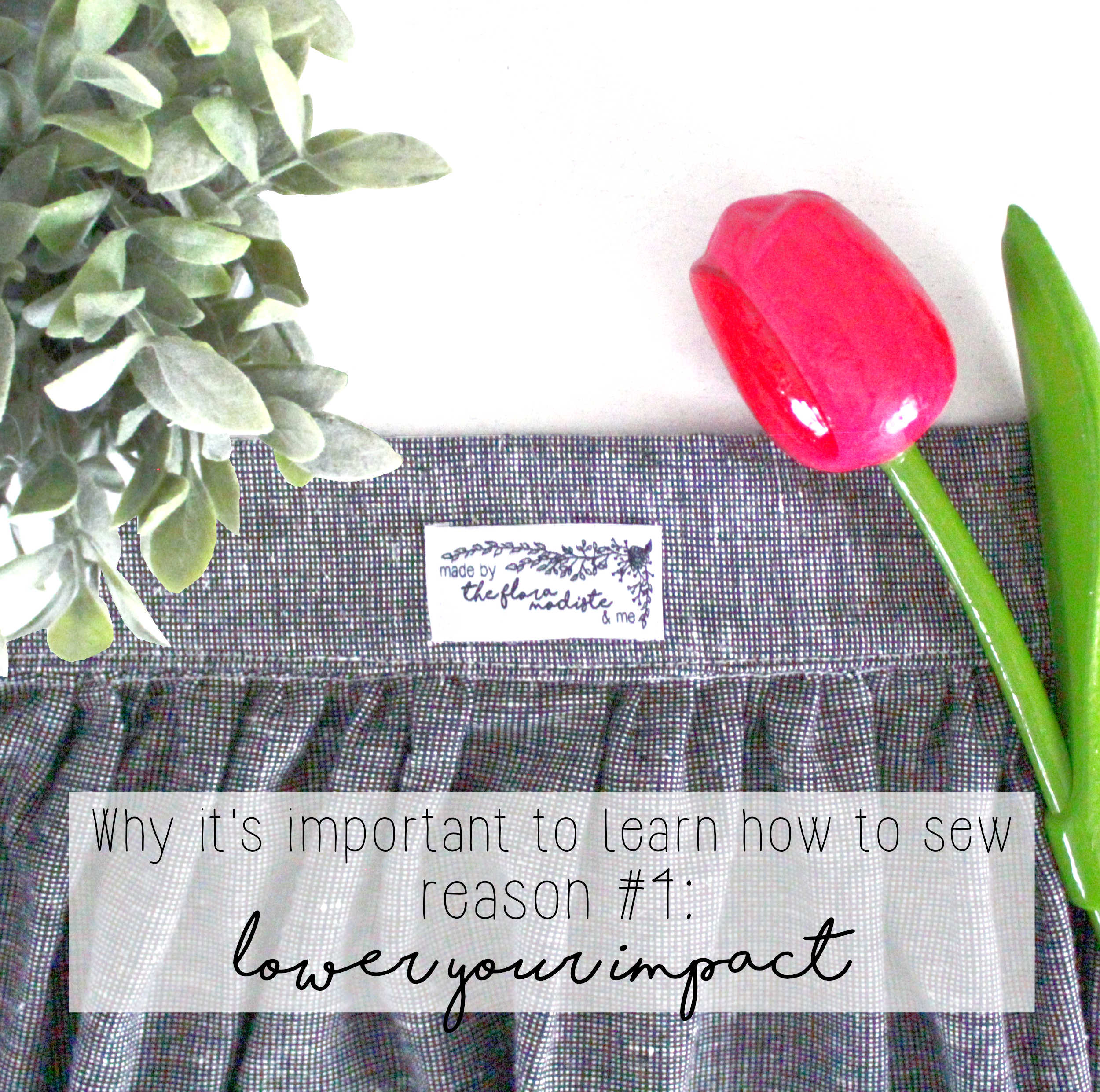 Why It's Important To Learn How To Sew: Reason #4