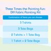 3 Times The Painting Fun - DIY Fabric Painting Gift Set