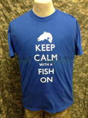 Keep Calm with a Fish On