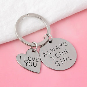 """Always Your Girl"" Keychain"