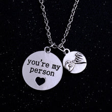 Load image into Gallery viewer, You Are My Person Engraved Necklace (3 Styles)